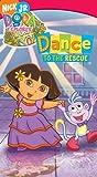 Dora the Explorer - Dance to the Rescue [VHS]
