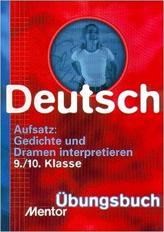 Aufsatz Gedichte Und Dramen Interpretieren Deutsch 910