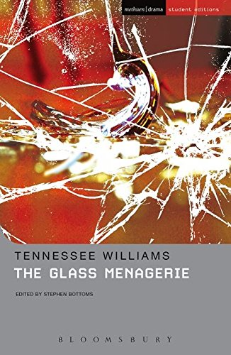The Glass Menagerie (Tennessee Williams The Glass Menagerie Full Text)
