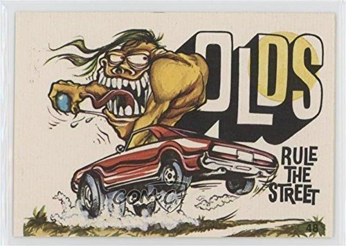(Olds Rule the Street (Trading Card) 1973 Donruss Fabulous Odd Rods - [Base] #48)