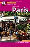 Paris Reiseführer Michael Müller Verlag: Individuell reisen mit vielen praktischen Tipps inkl. Web-App (MM-City)
