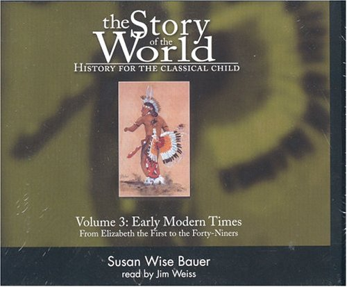 Story of the World V3: History for the Classical Child