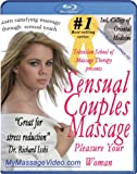 Sensual Couples Massage: Pleasure Your Woman Instructional Video