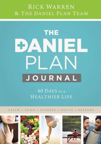 Daniel Plan Journal: 40 Days to a Healthier Life (The Daniel - Orange City The Mall Ca