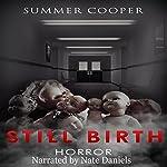 Horror: Still Birth | Summer Cooper