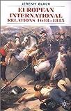 European International Relations, 1648-1815, Jeremy Black, 0333964500