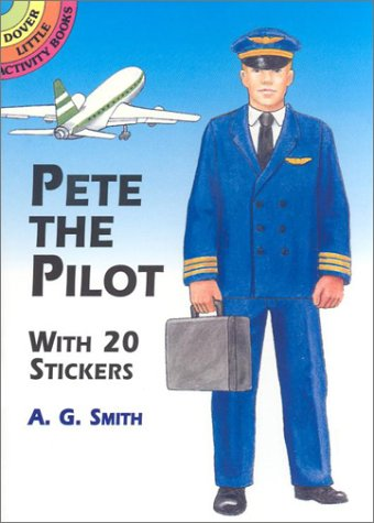 Pete the Pilot: With 20 Stickers PDF