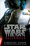 img - for Thrawn: Alliances (Star Wars) (Star Wars: Thrawn) book / textbook / text book