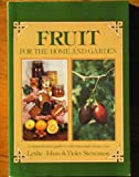Fruit for the Home and Garden, Leslie Johns and Violet Stevenson, 0207150680