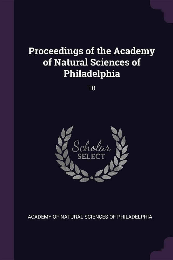 Download Proceedings of the Academy of Natural Sciences of Philadelphia: 10 pdf epub