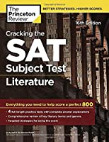 Cracking the SAT Subject Test in Literature, 16th Edition: Everything You Need to Help Score a Perfect 800 (College Test Preparation)