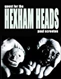 Quest for the Hexham Heads, Paul Screeton, 1905723946
