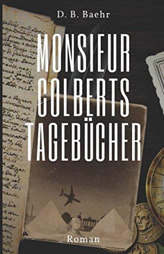 Monsieur Colberts Tagebücher