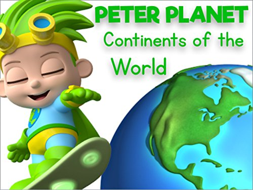 Super Geek Heroes - Learning about the Continents of the World with Peter Planet