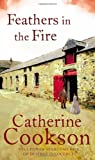 Feathers in the Fire, Catherine Cookson, 0552156779
