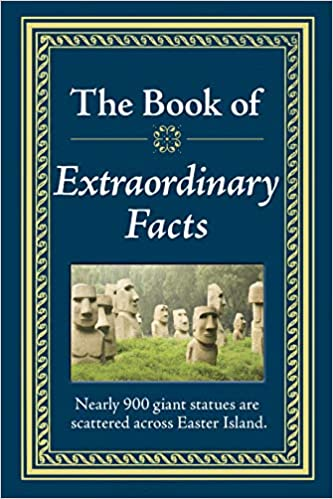 The Book of Extraordinary Facts: Publications International