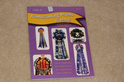 Homecoming Mums (Homecoming Mums & More)