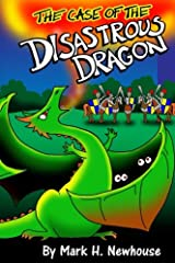 The Case of the Disastrous Dragon (Tales of Monstrovia) (Volume 2) Paperback