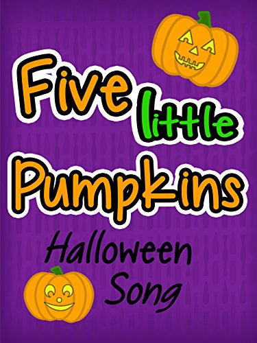 Five Little Pumpkins - Halloween Song