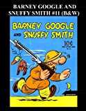 Barney Google And Snuffy Smith #11 (B&W): Large Feature Comic #11