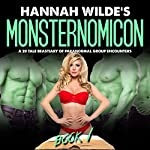 Hannah Wilde's Monsternomicon: A 20 Tale Bestiary of Paranormal Group Encounters | Hannah Wilde