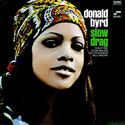 Slow Drag (Remastered / Rudy Van Gelder Edition) (The Best Of Donald Byrd)