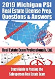 2019 Michigan PSI Real Estate License Prep Questions and Answers: Study Guide to Passing the Salesperson Real Estate Exam
