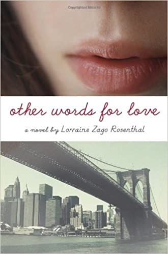 amazon com other words for love 9780385739023 lorraine zago