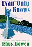 Evan Only Knows: A Constable Evans Mystery