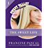 The Sweet Life #1: An E-Serial (Sweet Valley Confidential)