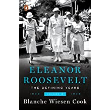 Eleanor Roosevelt, Volume 2: The Defining Years, 1933-1938