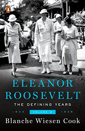 Eleanor Roosevelt : Volume 2  The Defining Years 19331938
