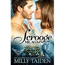 Scrooge Me Again: Paranormal Shifter Holiday Romance (Paranormal Dating Agency Book 18)