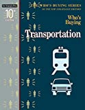 Who's Buying Transportation, New Strategist Publications, 1940308690