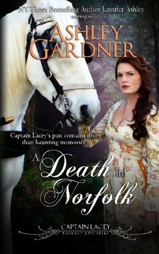 A Death in Norfolk: Captain Lacey Regency Mysteries by Ashley Gardner - In Regency Mall Stores