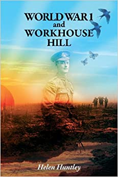 Book World War 1 and Workhouse Hill