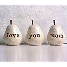 Gifts for mom ... White love you mom pears ...Three handmade clay pears for birthday gift giving