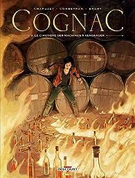 Cognac, tome 3 : Le cimetière des machines à vendanger par Jean-Charles Chapuzet