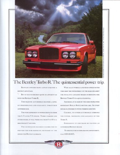 The Bentley Turbo R The quintessential power trip ad 1990