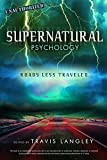 img - for Supernatural Psychology: Roads Less Traveled book / textbook / text book