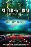 Image of Supernatural Psychology: Roads Less Traveled