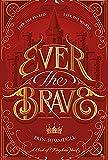 Ever the Brave (Clash of Kingdoms)