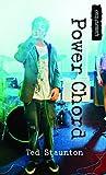 Power Chord, Ted Staunton, 1554699037