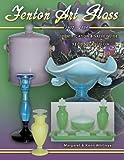 Fenton Art Glass 1907-1939: Identification & Value Guide (2nd Edition)