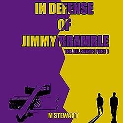 In Defense of Jimmy Bramble