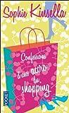 """Afficher """"Confessions d' une accroc du shopping"""""""