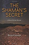 The Shaman's Secret: A Manny Rivera Mystery