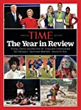 img - for TIME Year in Review 2016: Trump, Clinton and Election '16 - Cops and Communities - Rio Olympics - Hurricane Matthew - Beyonce's Year book / textbook / text book