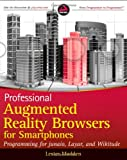 Professional Augmented Reality Browsers for Smartphones, Lester Madden, 1119992818