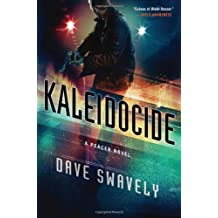 Kaleidocide: A Peacer Novel (The Peacer Series)